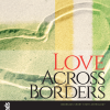 Love-Across-Borders
